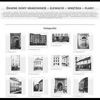 Dawne domy krakowskie - elewacje - wnętrza - plany