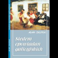 Siedem opowiadań galicyjskich
